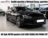 AUDI A5 SPB 40 TDI S tronic quattro SLINE-SEDILI RS-PANO-